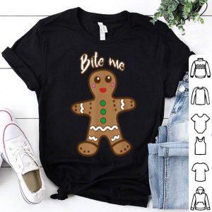 Original Bite Me Gingerbread Funny Cookie Christmas Thanksgiving Gift shirt