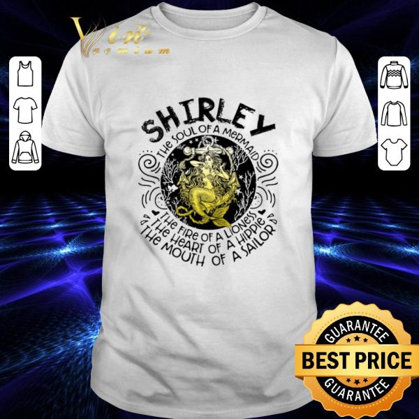 Original Shirley the soul of a mermaid the fire of a lioness hippie sailor shirt