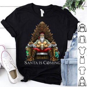 Premium Santa Is Coming Santa Sitting on Throne Funny Christmas shirt