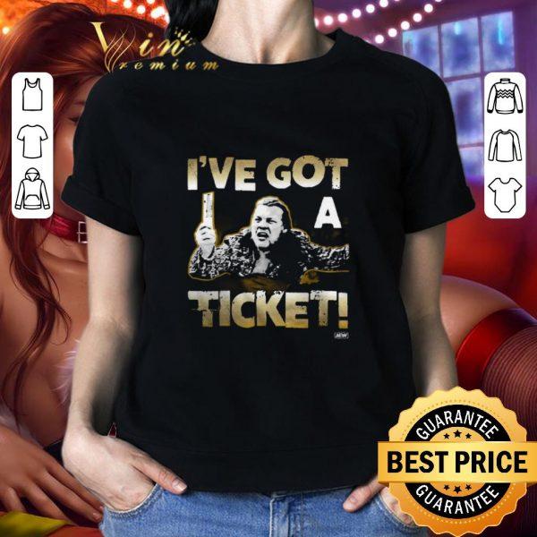 Top Chris Jericho I've got a ticket shirt