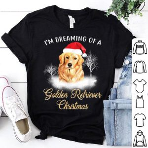 Top Dreaming Of A Golden Retriever Christmas Dog Quote Gift sweater