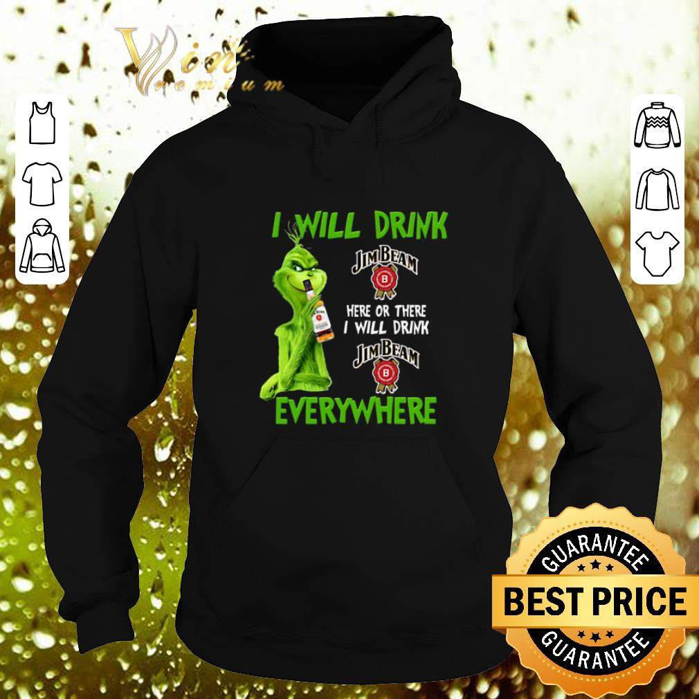 Top Grinch i will drink Jim Beam here or there i will drink Jim Beam shirt 4 - Top Grinch i will drink Jim Beam here or there i will drink Jim Beam shirt