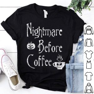 Top Nightmare Before Coffee Funny Halloween Xmas shirt