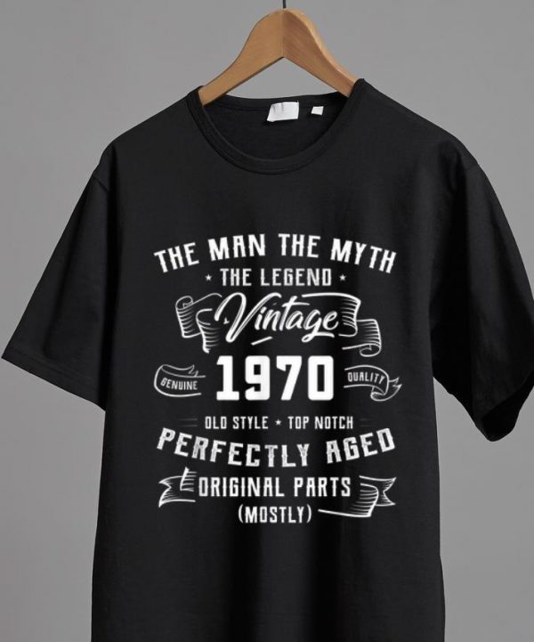 Hot The Man The Myth The Legend Vintage 1970 shirt