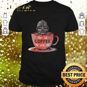 Original Darth Vader may the coffee be with you Star Wars shirt