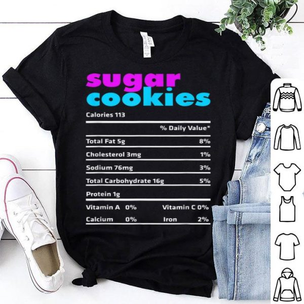 Pretty Sugar Cookies Nutrition Facts Funny Xmas Matching Outfit sweater