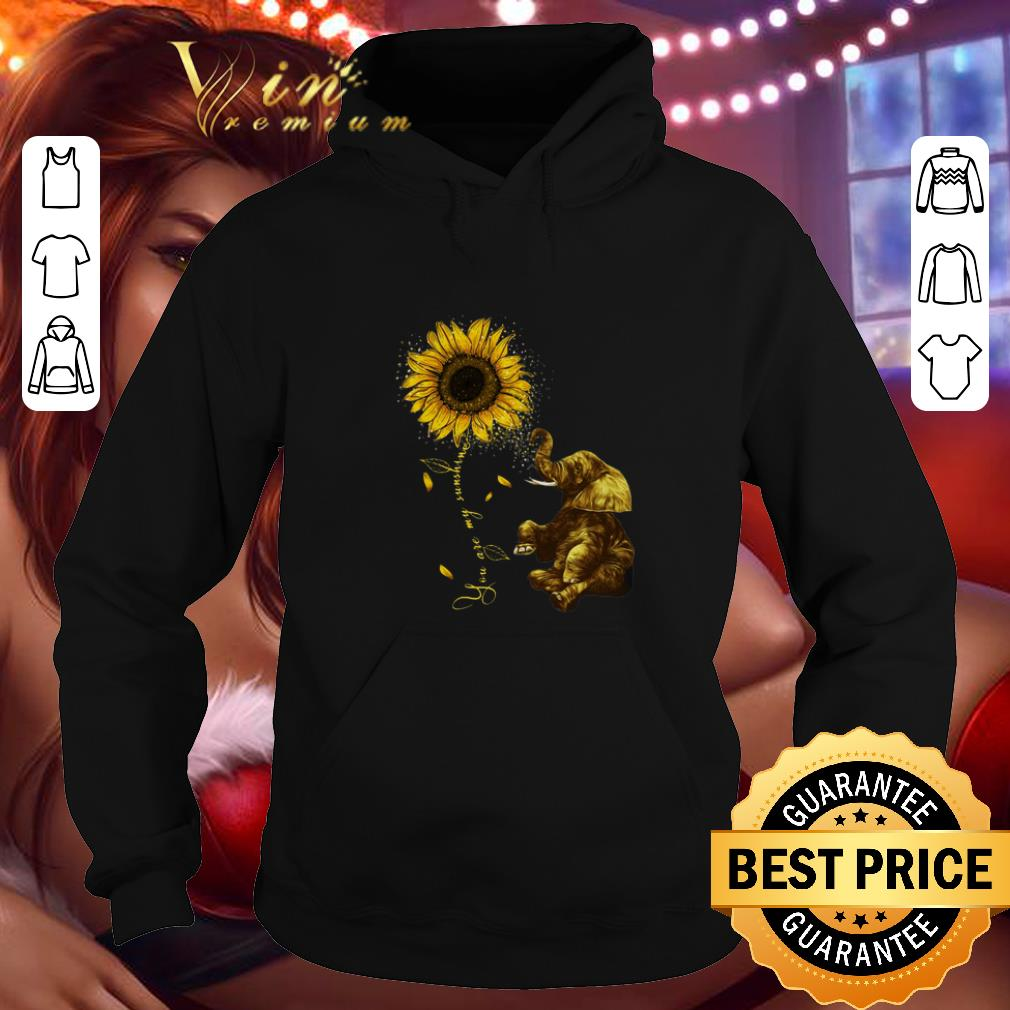 Top Sunflower you are my sunshine elephant shirt 4 - Top Sunflower you are my sunshine elephant shirt