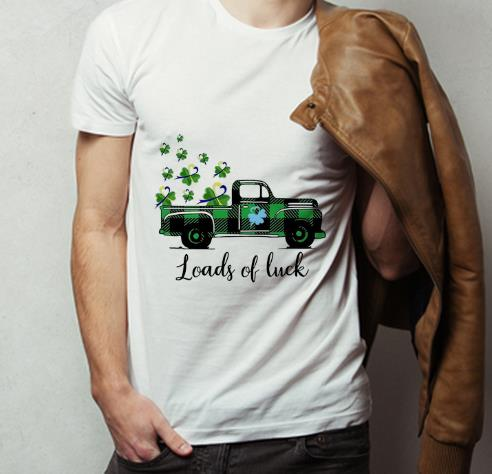Great Truck St Patrick s Day Loads Of Luck shirt 4 - Great Truck St Patrick's Day Loads Of Luck shirt