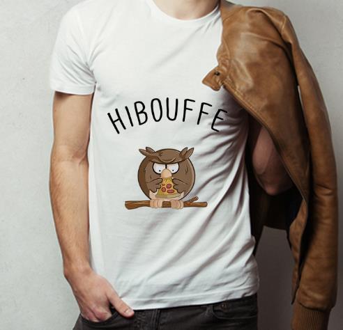 Official Hibouffe Owl Bird Pizza shirt 4 - Official Hibouffe Owl Bird Pizza shirt