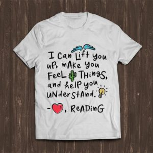 Premium I Can Lift You Up Make You Feel Things And Help You Understand shirt