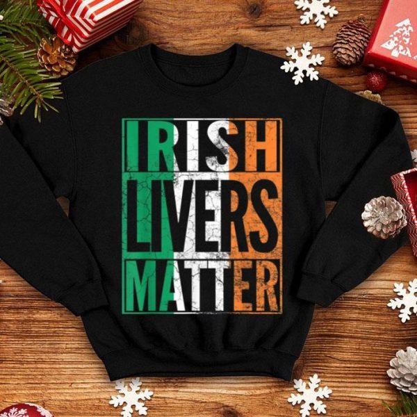 Beautiful IRISH LIVERS MATTER St Patrick's Day Beer Drinking Gift shirt