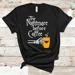 Great The Nightmare Before Coffee Skeleton Hand shirt