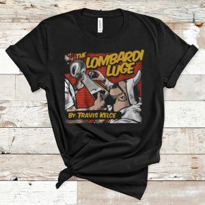 Premium The Lombardi Luge by Travis Kelce Licensed shirt