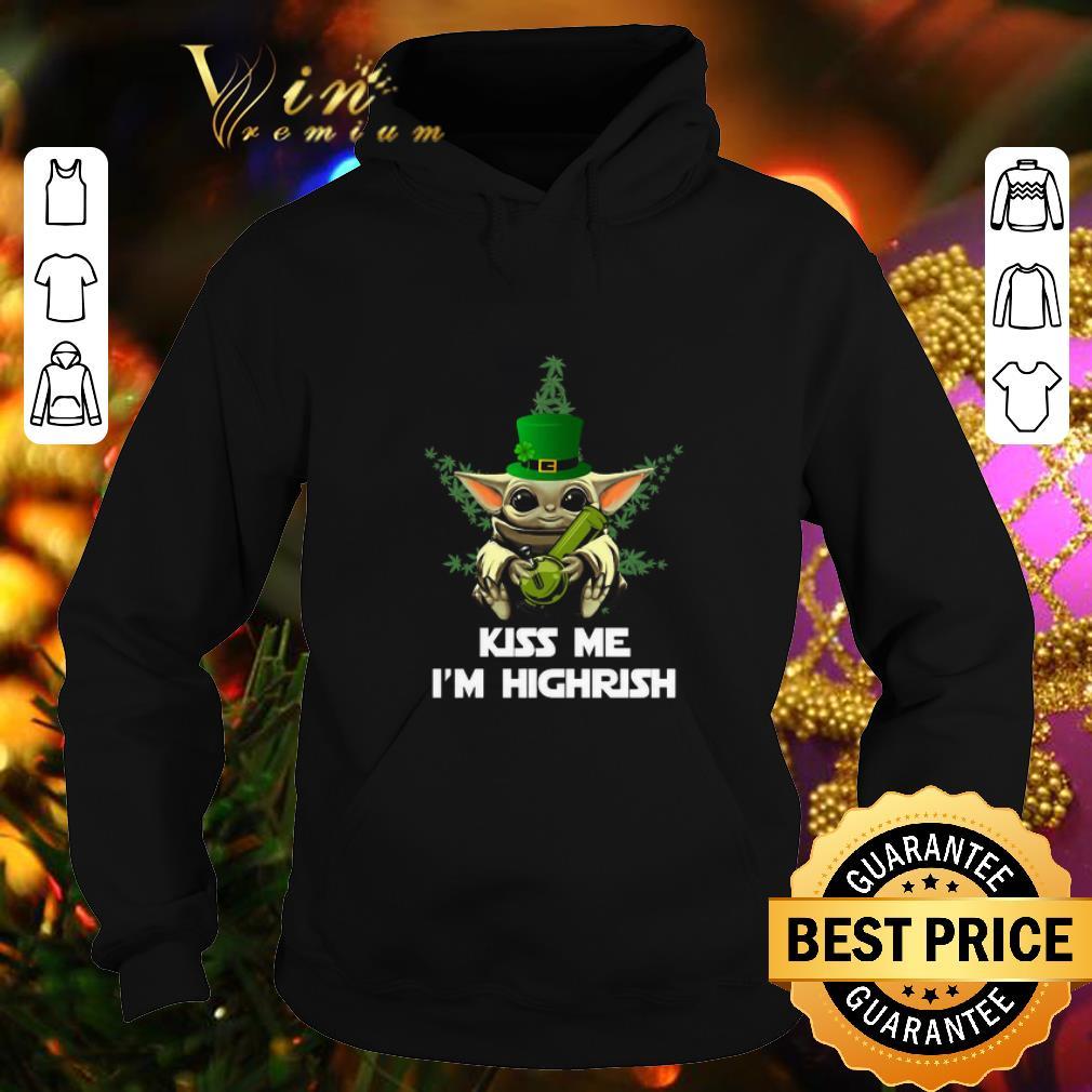 Original Baby Yoda Cannabis Kiss me I m Highrish St Patrick s day shirt 4 - Original Baby Yoda Cannabis Kiss me I'm Highrish St. Patrick's day shirt