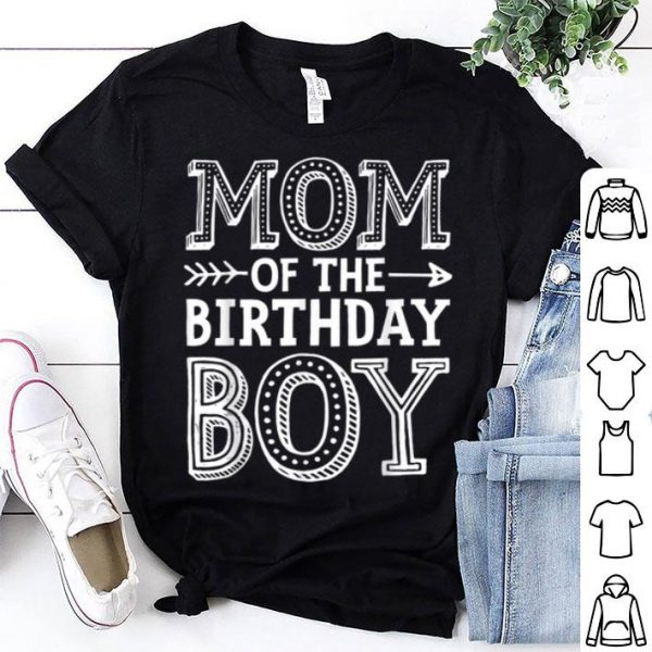 Original Pretty Mom Of The Birthday Boy Mother Mama Moms Women Gifts shirt