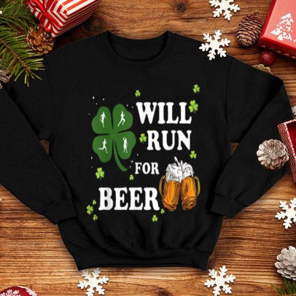 Pretty Will Run For Beer Drinking St Patrick's Day shirt