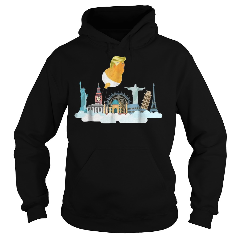 Trump Baby Balloon Travelling Around the World T-Shirt Hoodie