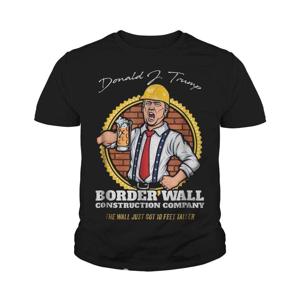Trump Border Wall Construction Company T-Shirt Youth Tee