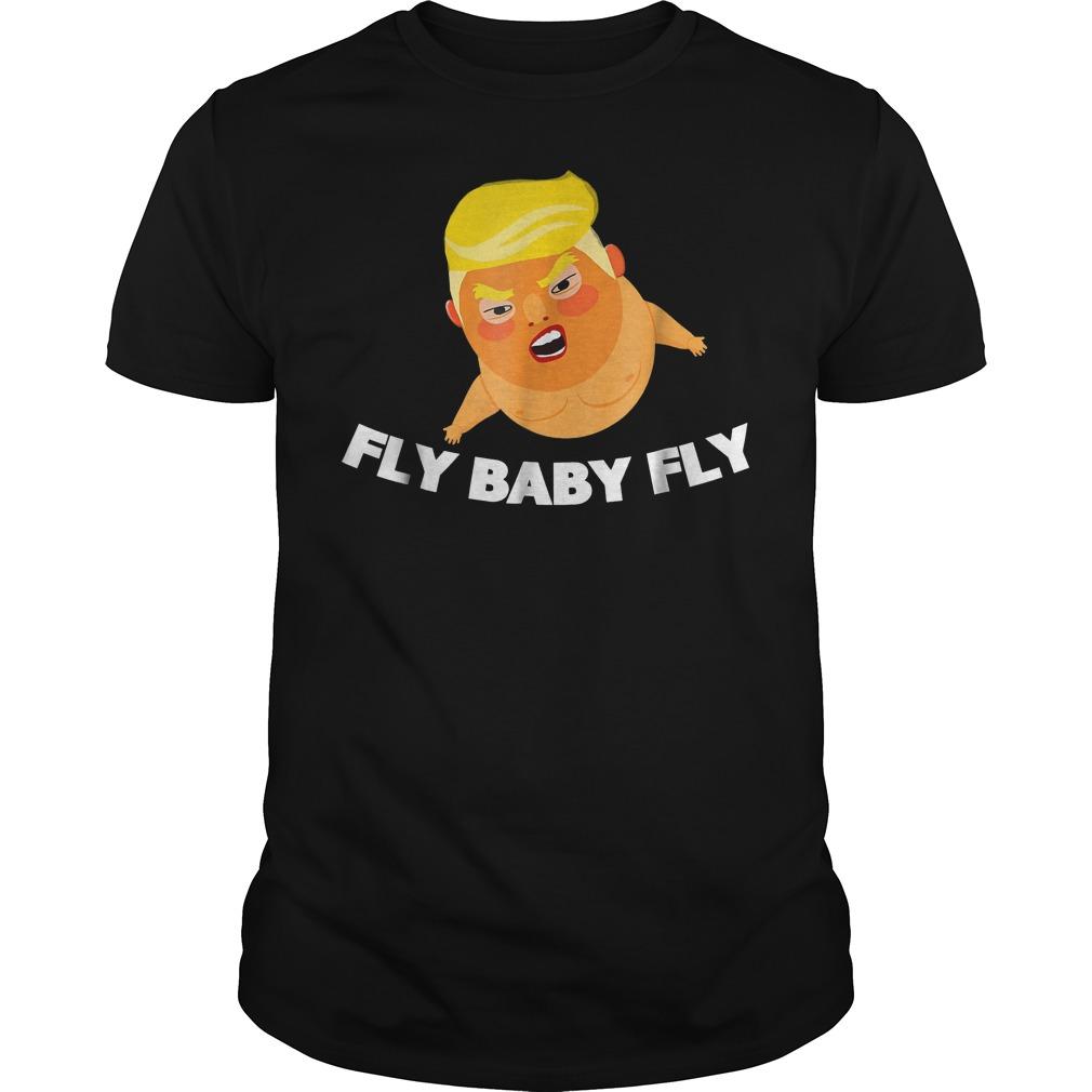 Trump Fly Baby Fly T-Shirt