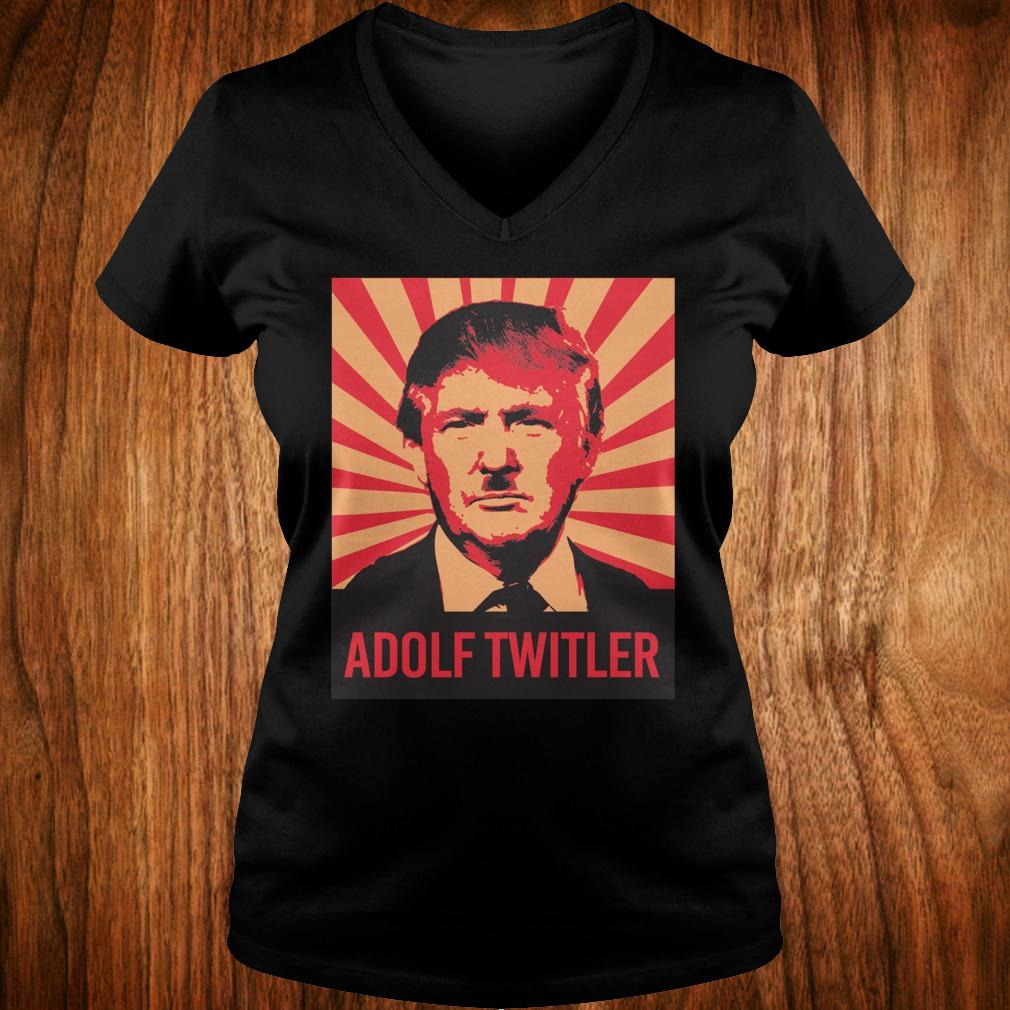 Adolf Twitler Donald Trump shirt Ladies V-Neck