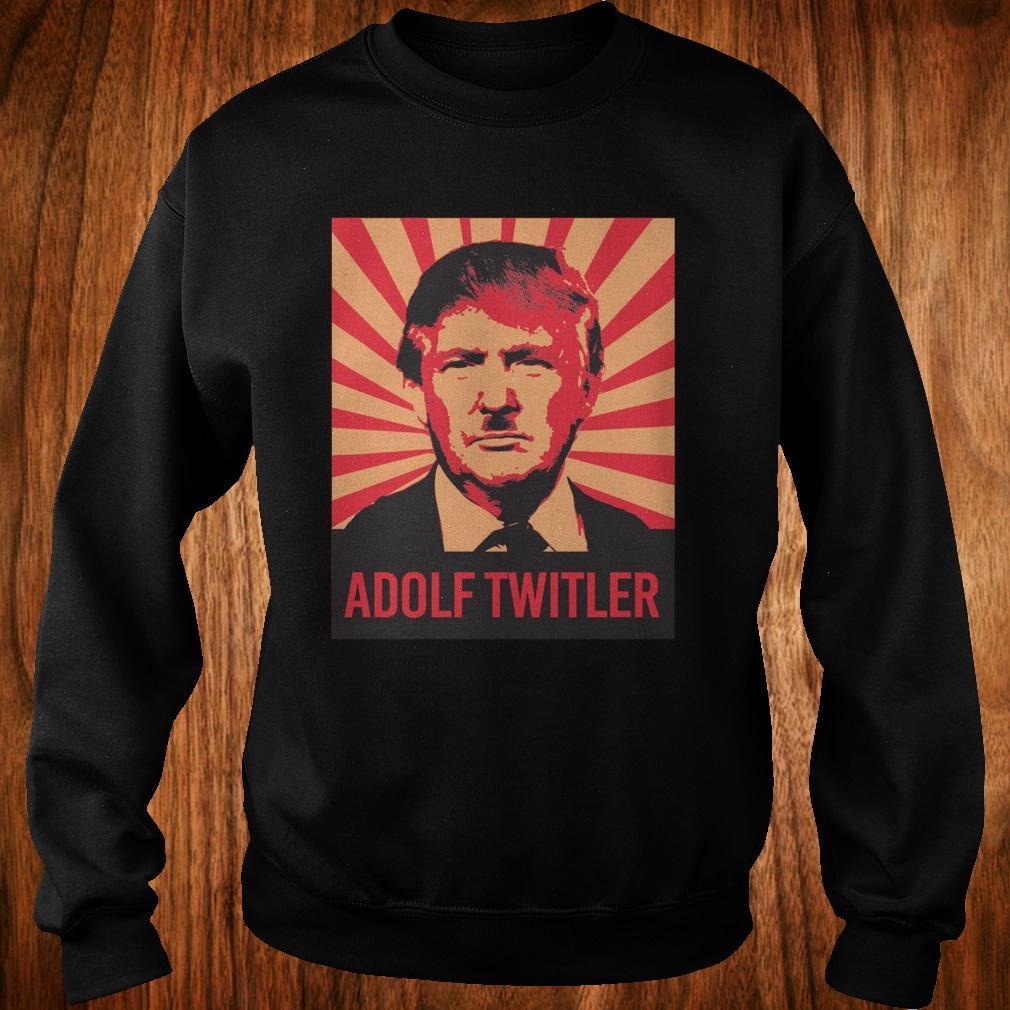 Adolf Twitler Donald Trump shirt