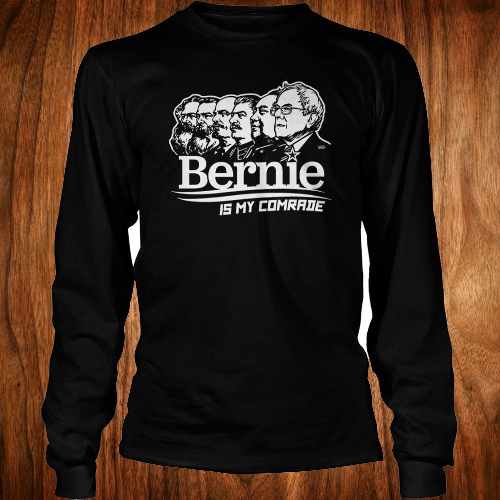 Bernie Sanders is my comrade shirt Longsleeve Tee Unisex