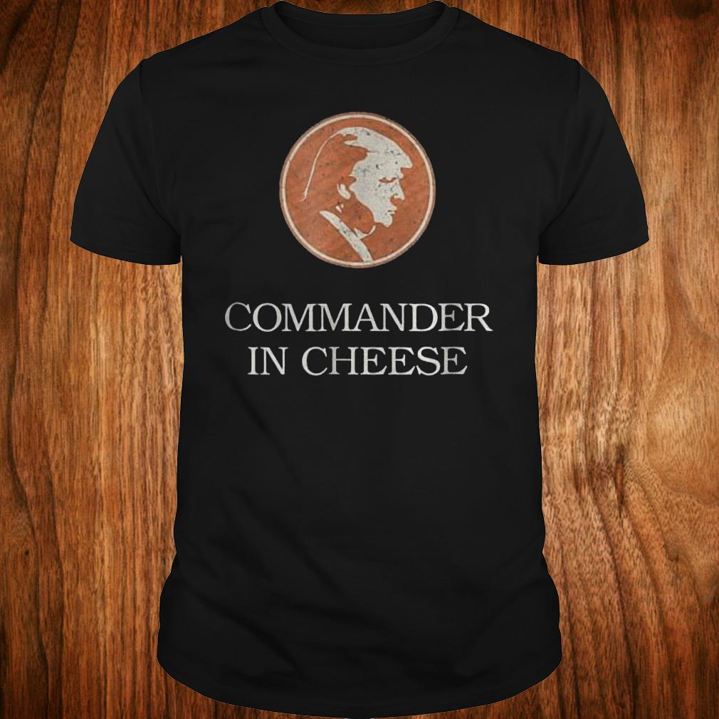 - Commander in cheese Donald Trump funny political Shirt