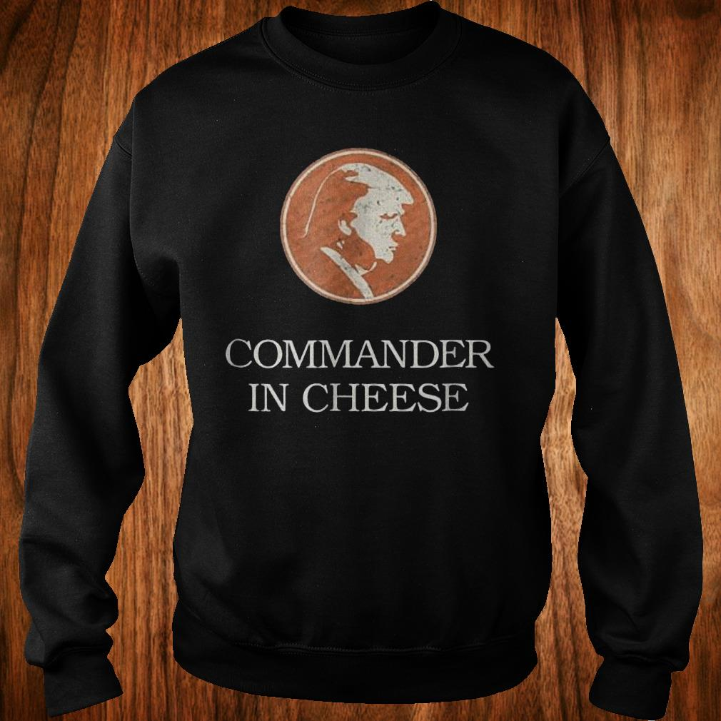 Commander in cheese Donald Trump funny political Shirt Sweatshirt Unisex