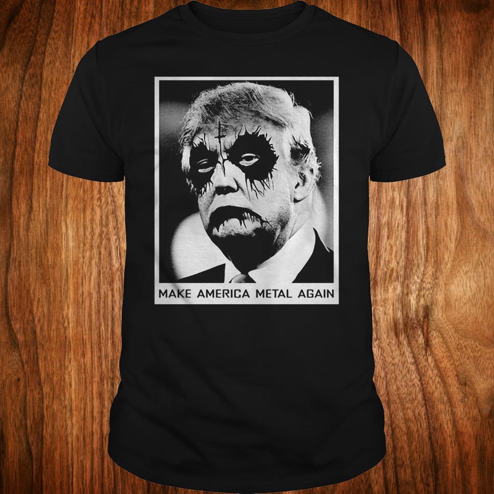 - Donald Trump make America metal again halloween Shirt
