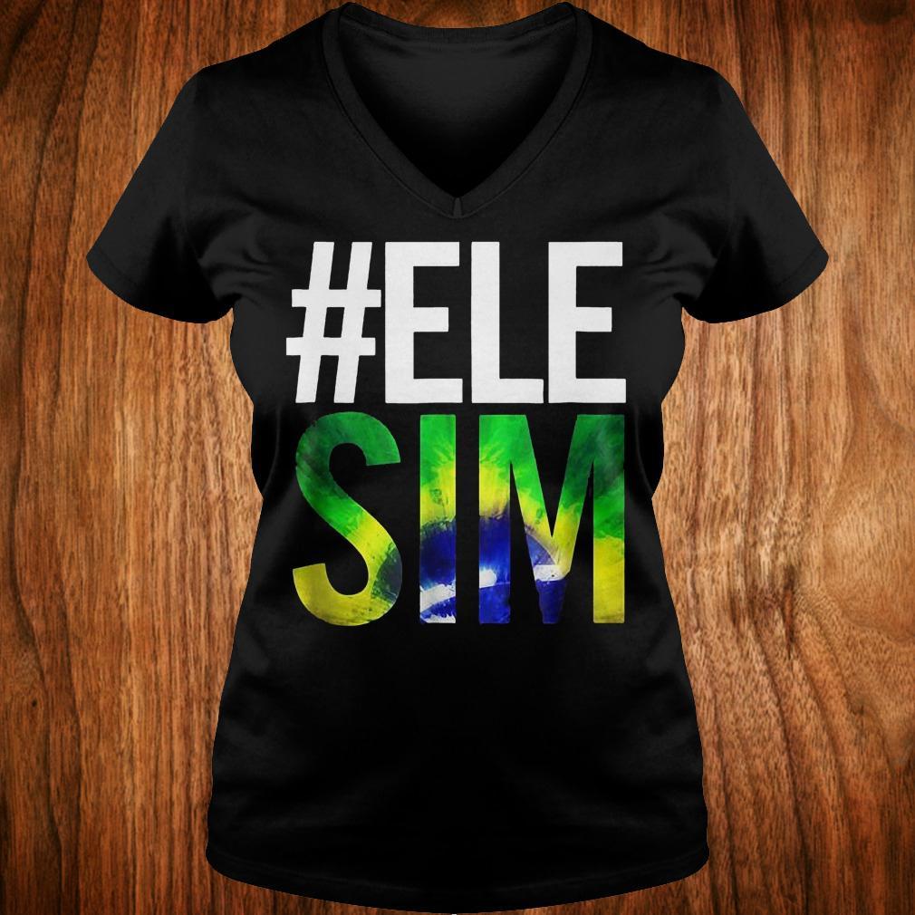 #ELE SIM Bolsonaro Presidente 2018 shirt Ladies V-Neck