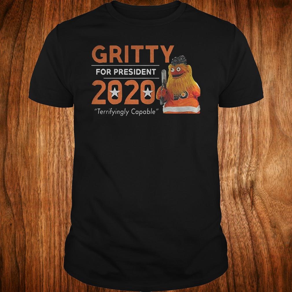 Gritty for president 2020 shirt
