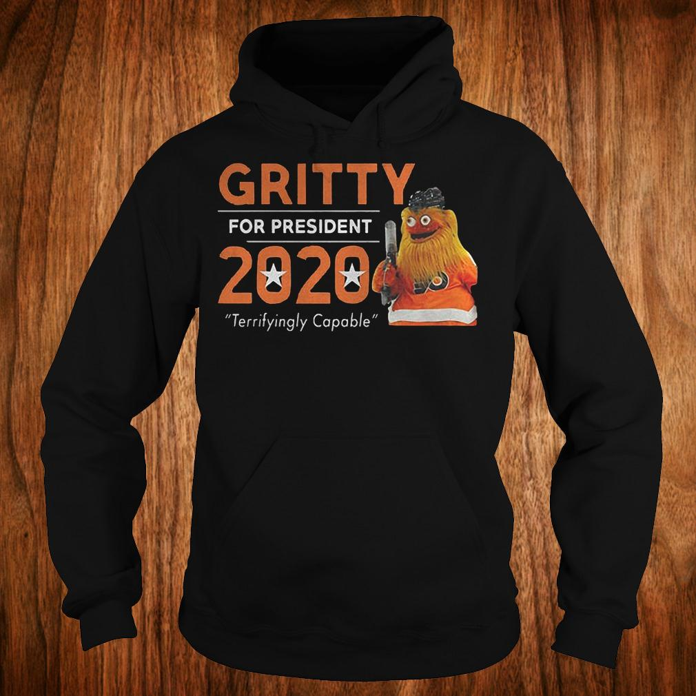 Gritty for president 2020 shirt Hoodie
