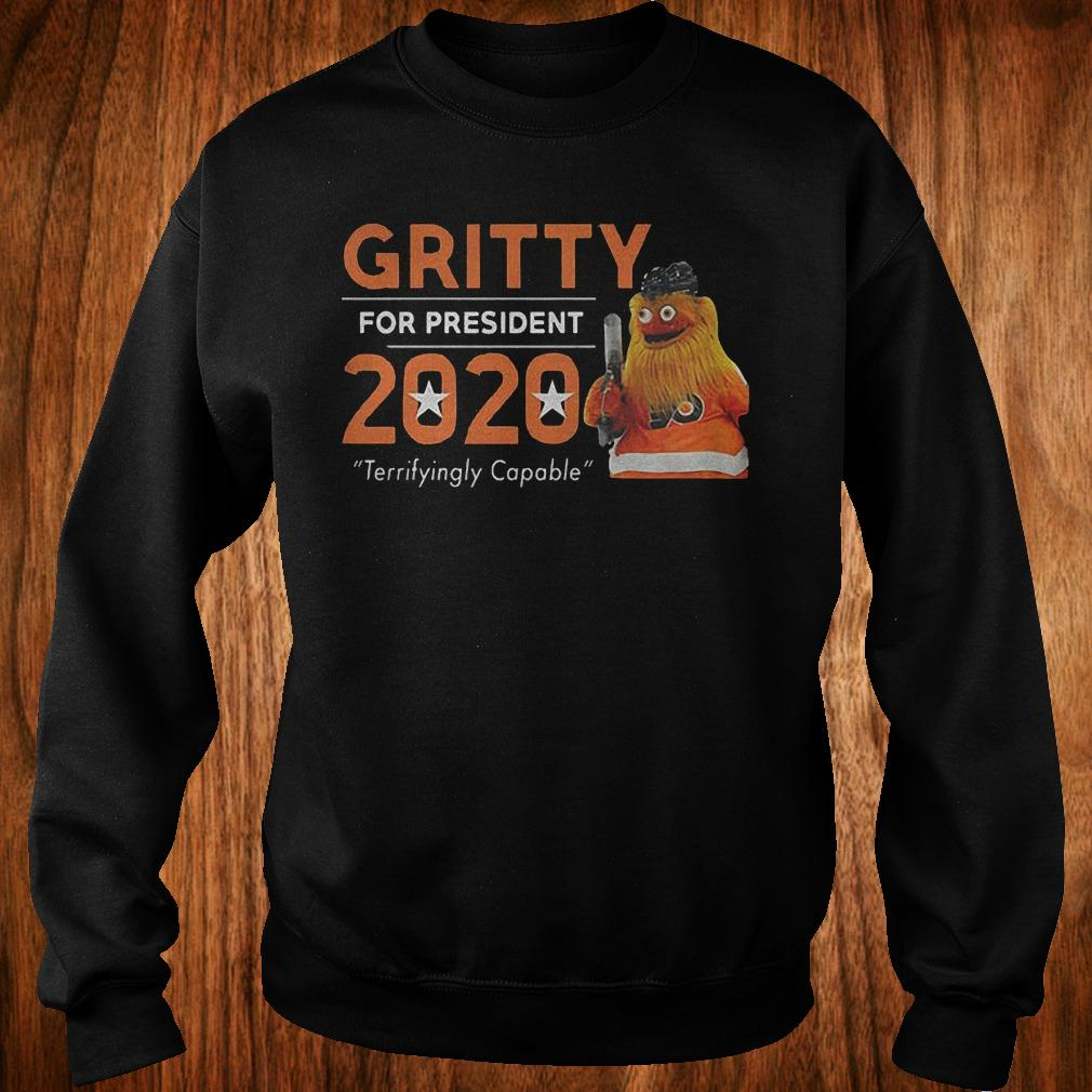 Gritty for president 2020 shirt Sweatshirt Unisex