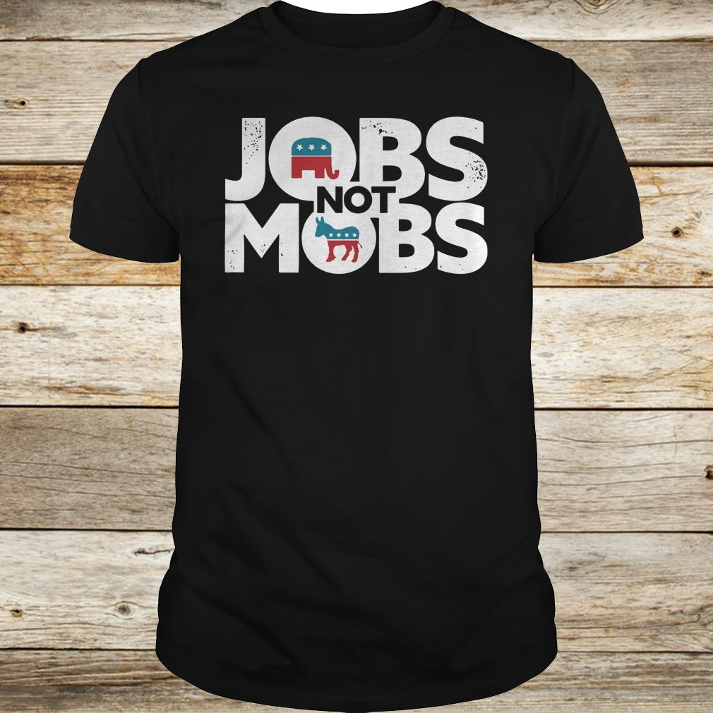 JOBS not MOB shirt Classic Guys / Unisex Tee