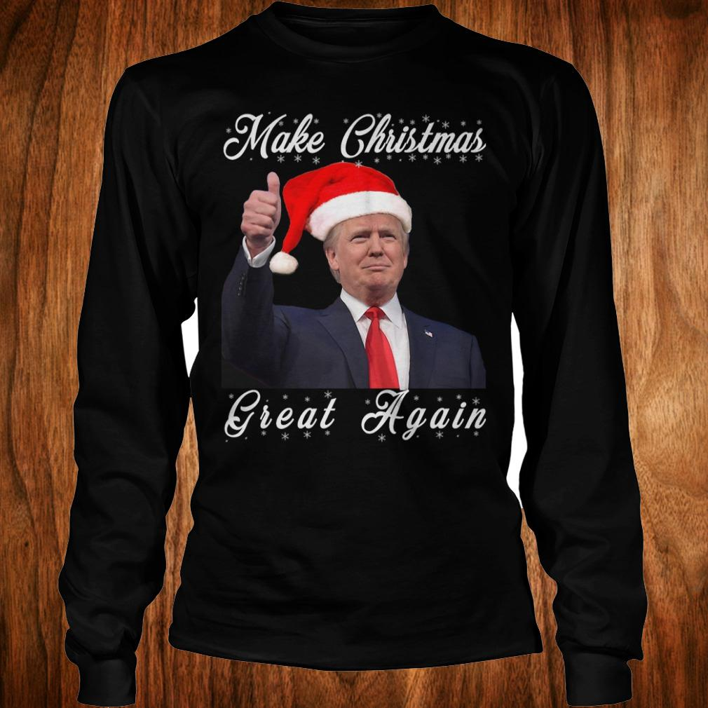 Make Christmas great again Donald Trump shirt Longsleeve Tee Unisex