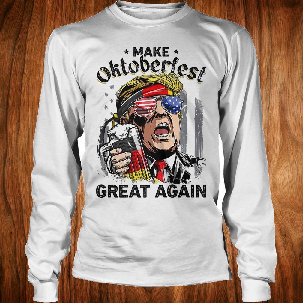 Make Oktoberfest great again Donald Trump shirt Longsleeve Tee Unisex
