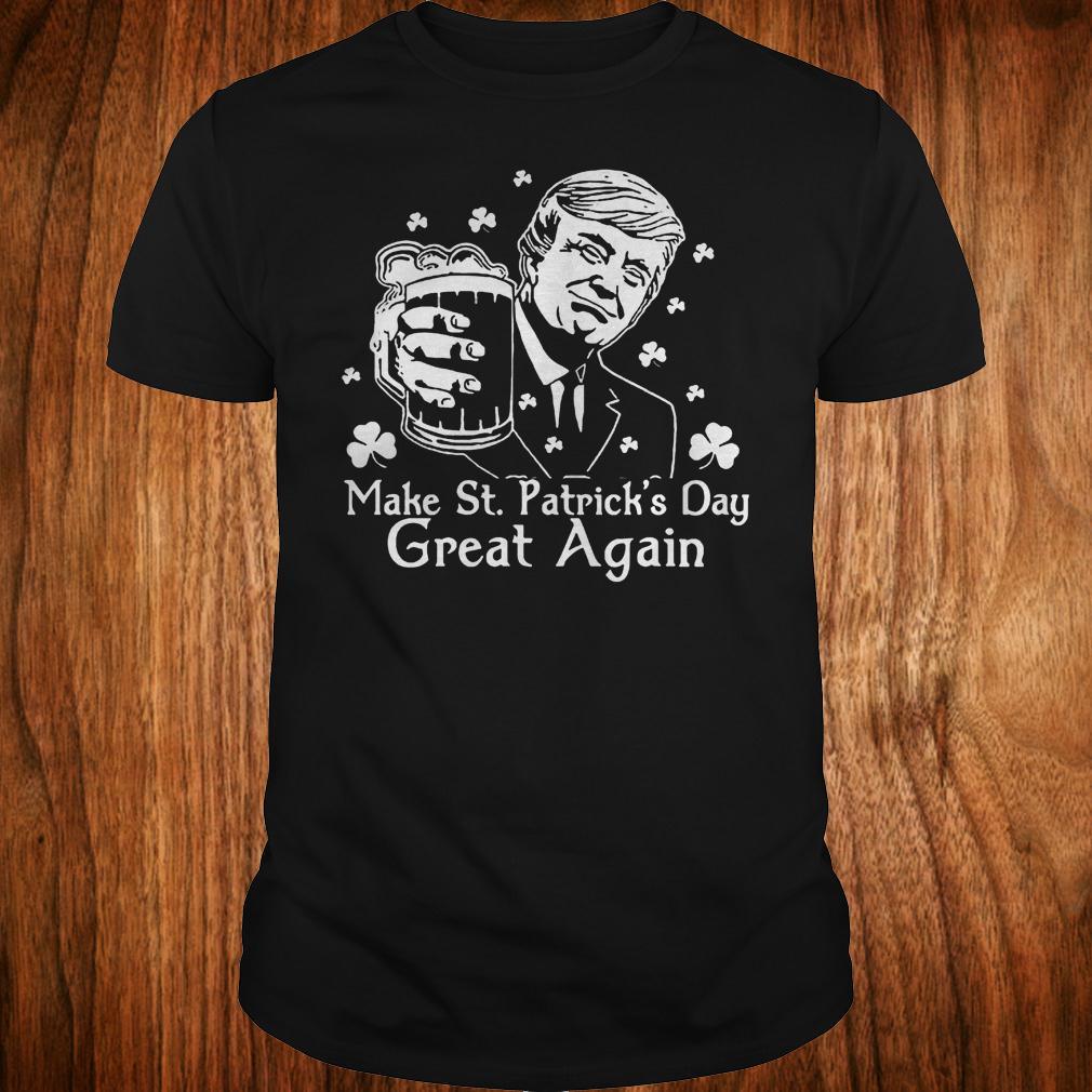 Make St.Patrick's day great again Donald Trump shirt Classic Guys / Unisex Tee
