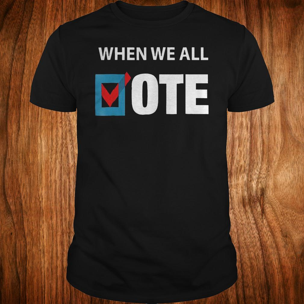 - When We All Vote Check Square Version shirt