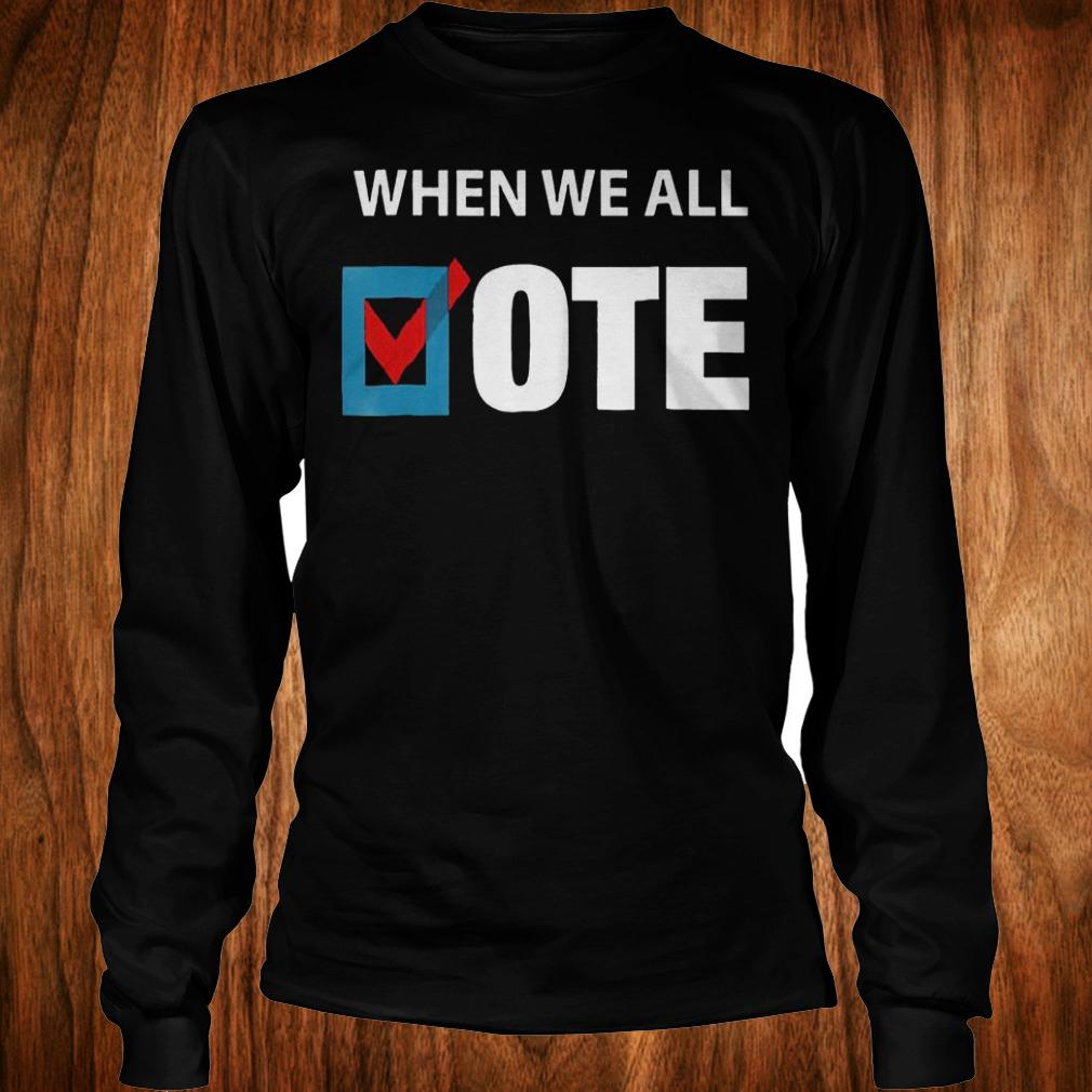 When We All Vote Check Square Version shirt Longsleeve Tee Unisex