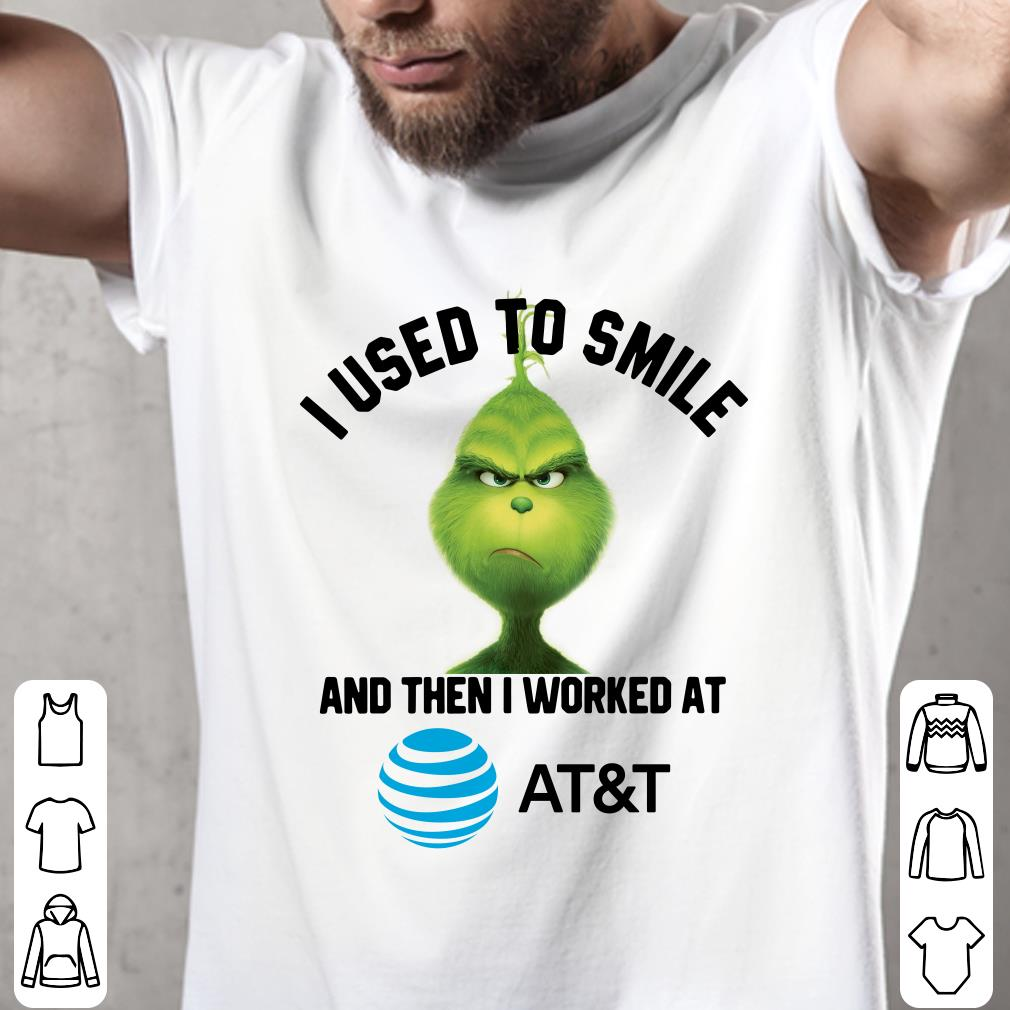 AT&T Grinch I used to smile and then I worked at AT&T shirt 2