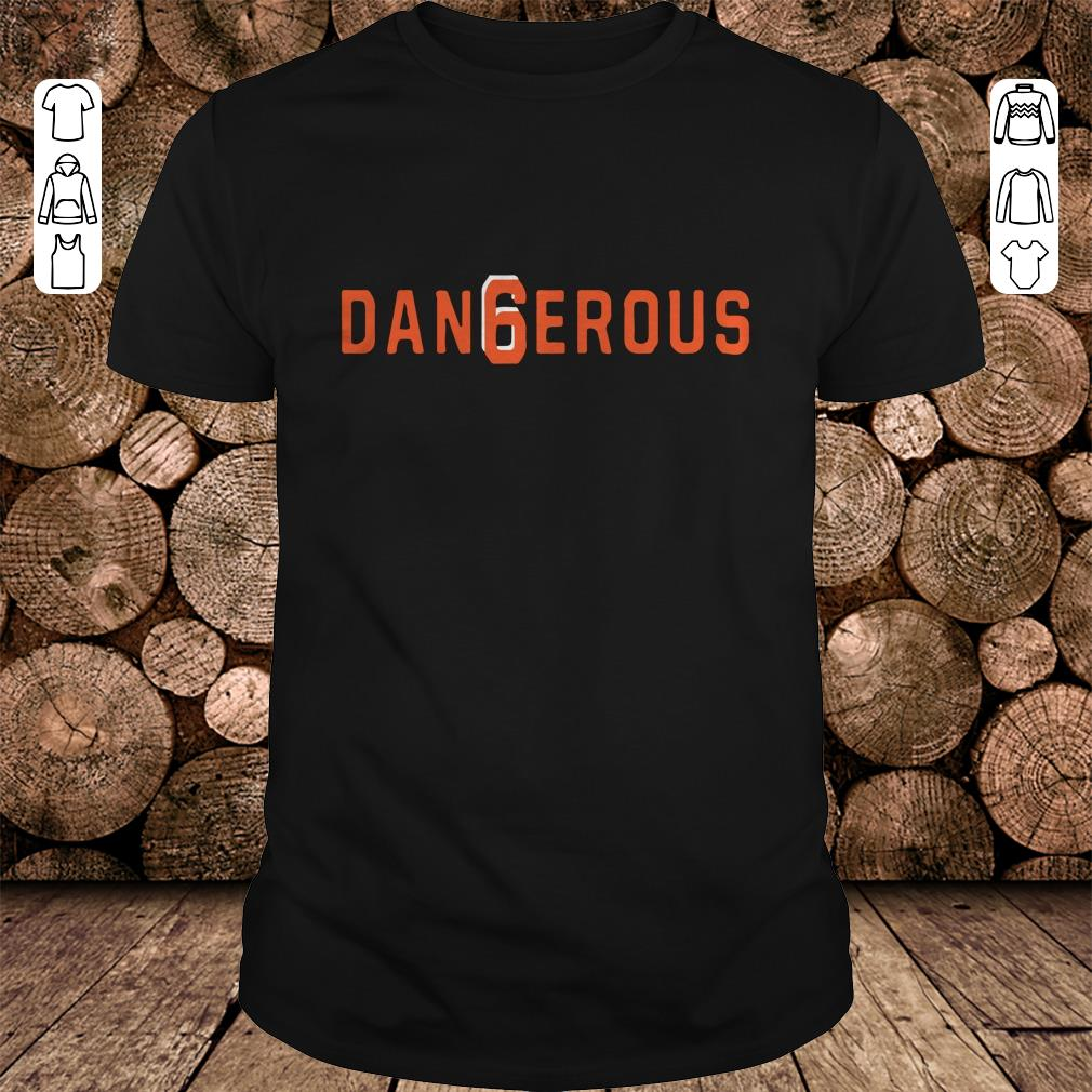 - Baker Mayfield Dan6erous 6 Browns dangerous shirt