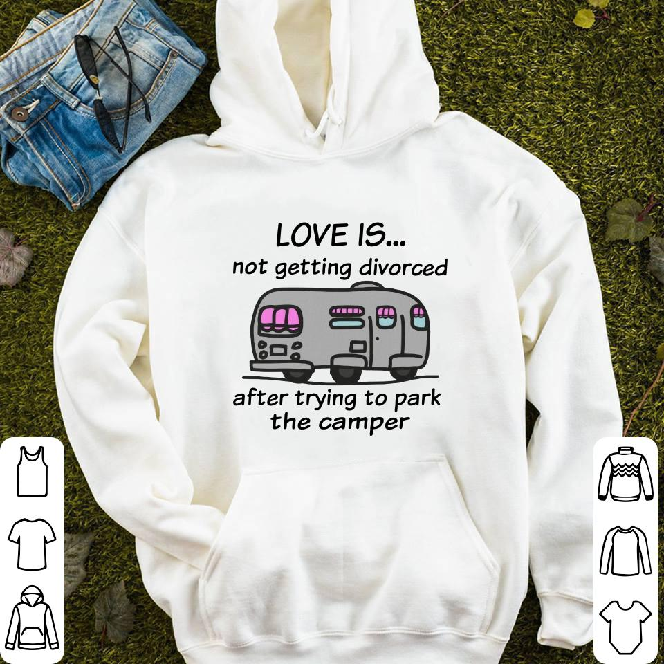 https://mypresidentshirt.com/images/2018/11/Camping-love-is-not-getting-divorced-after-trying-to-park-the-camper-shirt_4.jpg
