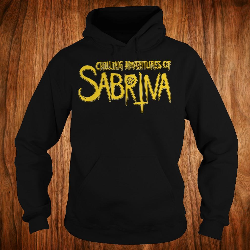 Chilling Adventures Of Sabrina shirt Hoodie