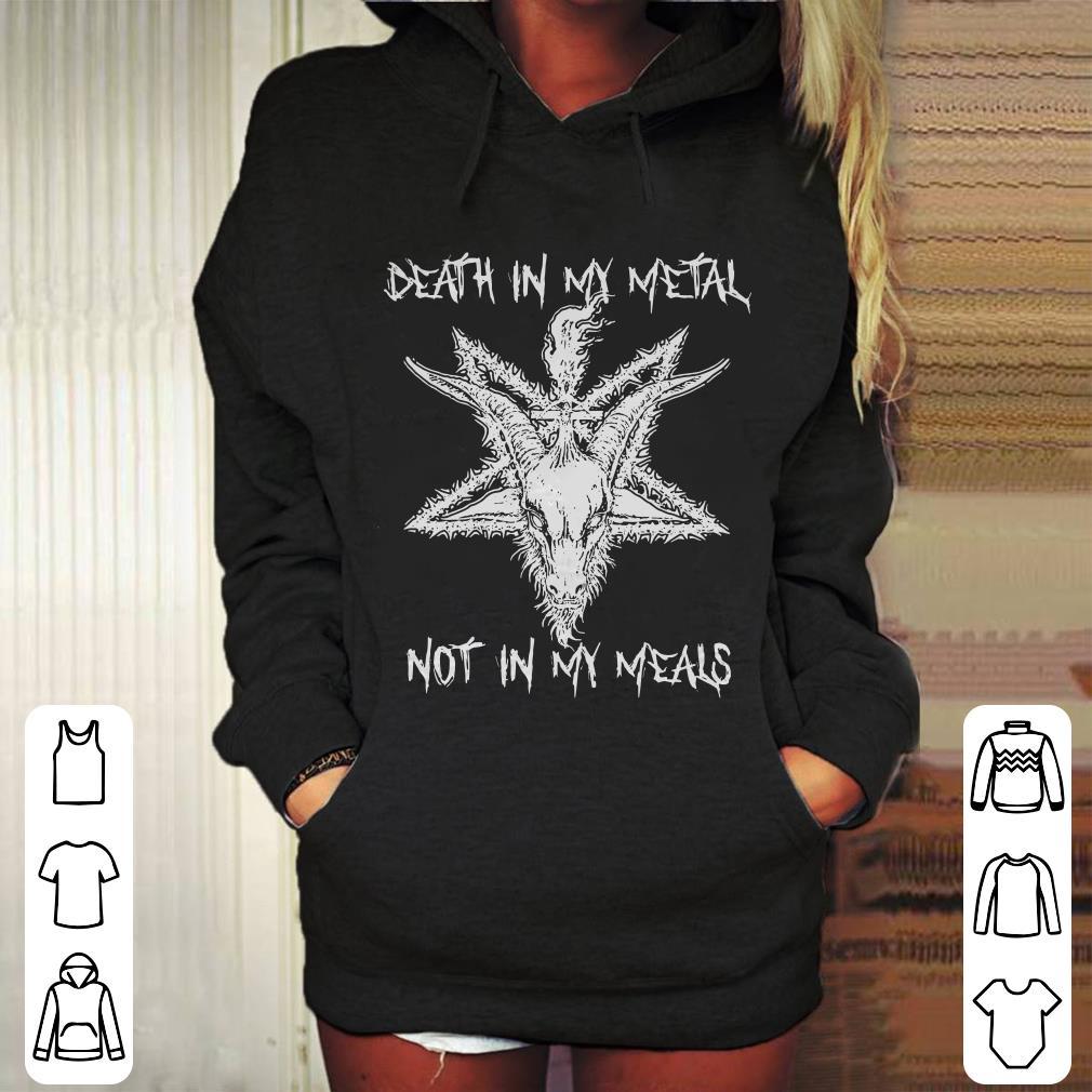 https://mypresidentshirt.com/images/2018/11/Death-in-my-metal-not-in-my-meals-shirt_4.jpg