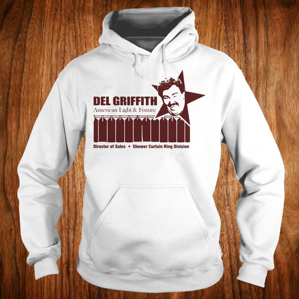 Del Griffith American Light and Fixture shirt Hoodie