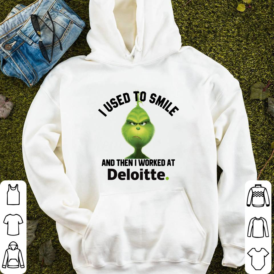 https://mypresidentshirt.com/images/2018/11/Deloitte-Grinch-I-used-to-smile-and-then-I-worked-at-Deloitte-shirt_4.jpg