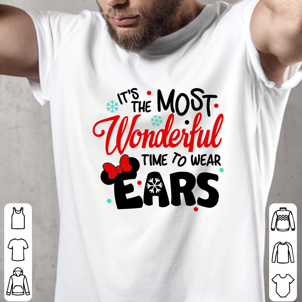 - Disney It's The Most Wonderful Time To Wear Ears shirt