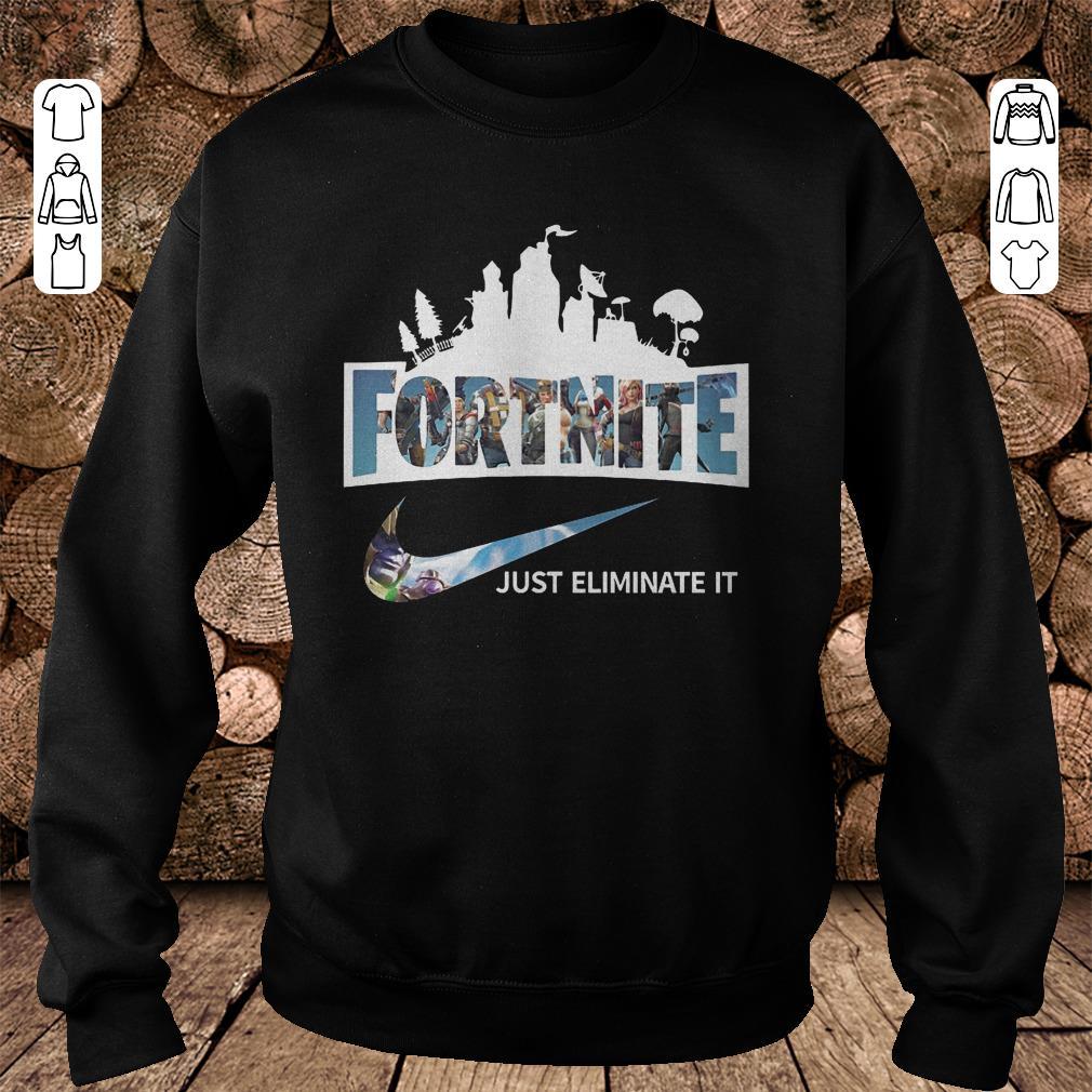https://mypresidentshirt.com/images/2018/11/Fortnite-just-eliminate-it-shirt-Sweatshirt-Unisex.jpg