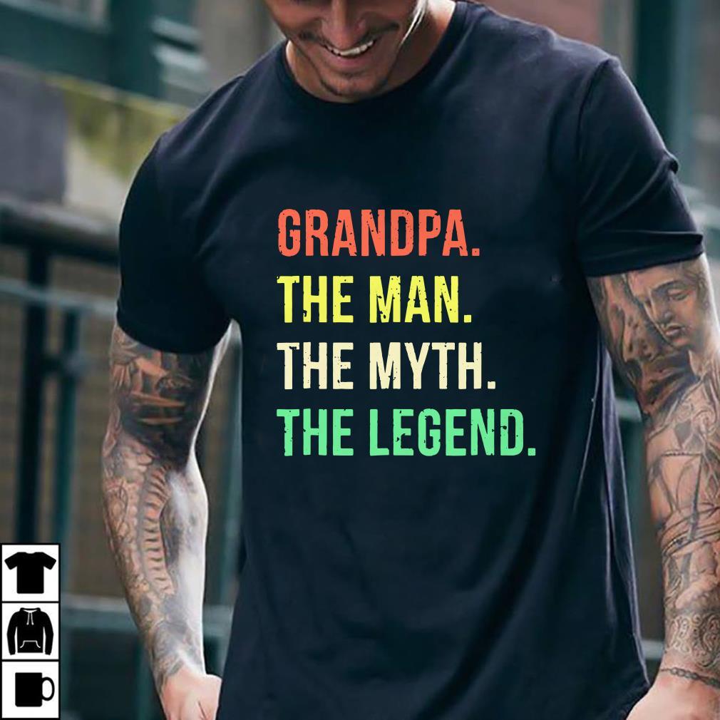 Grandpa The Man The Myth The Legend shirt 2