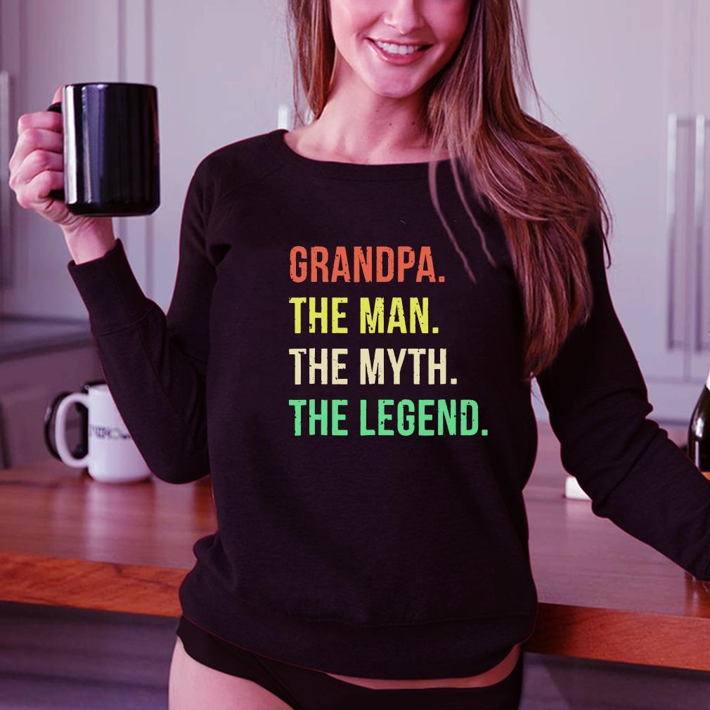 Grandpa The Man The Myth The Legend shirt 3